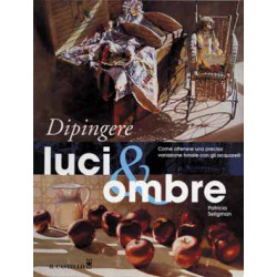 """Dipingere Luci & Ombre""..."